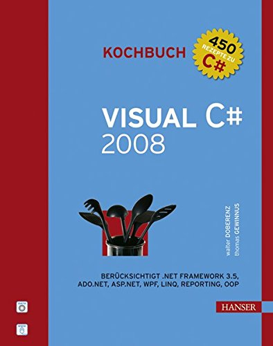 Visual C# 2008 Kochbuch