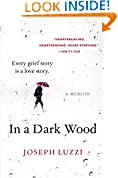 #3: In a Dark Wood: What Dante Taught Me About Grief, Healing, and the Mysteries of Love