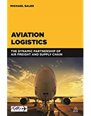 Aviation Logistics: The Dynamic Partnership of Air Freight and Supply Chain