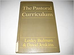 The Pastoral Curriculum (Blackwell Studies in Personal & Social Education & Pastoral Care)
