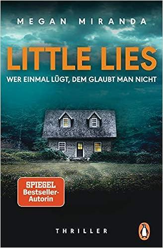 LITTLE LIES – Wer einmal lügt, dem glaubt man nicht