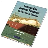 Liquefied Gas Handling Principles on Ships and in Terminals, McGuire, M. and White, W., 1856091643