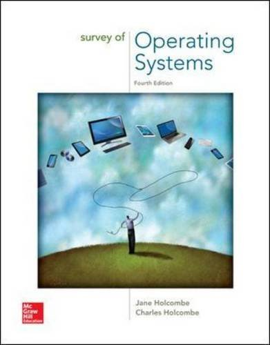 Survey of Operating Systems -