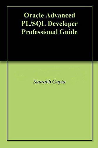 Oracle Advanced PL/SQL Developer Professional Guide Pdf