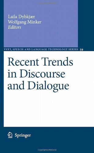 Recent Trends in Discourse and Dialogue: 39 (Text, Speech and Language Technology) Pdf