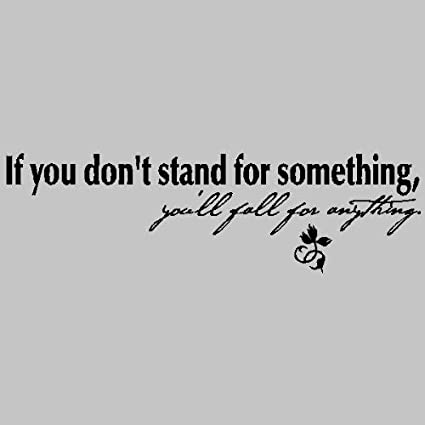 Amazoncom Yetta Quiller If You Dont Stand For Something Youll
