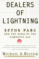 Dealers of Lightning: Xerox PARC and the Dawn of the Computer Age Kindle Edition