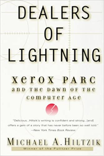 Dealers of Lightning: Xerox PARC and the Dawn of the
