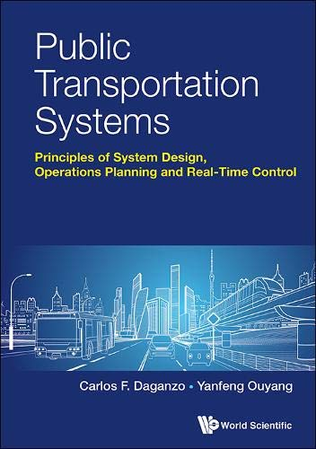 (Public Transportation Systems: Basic Principles of System Design, Operations Planning and Real-time Control )