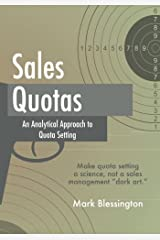 Sales Quotas: An Analytical Approach to Quota Setting Paperback