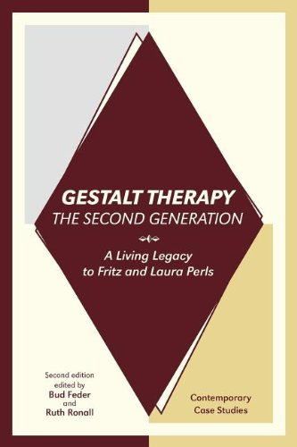 Gestalt Therapy, the Second Generation: A Living Legacy to Fritz and Laura Perls (Legacy Of The Living)