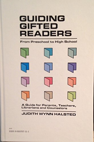 Guiding Gifted Readers: From Preschool Through High School : A Handbook for Parents, Teachers, Counselors and Librarians