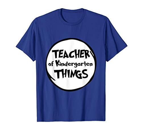 Teacher of Kindergarten Things Funny Educator Tshirt]()