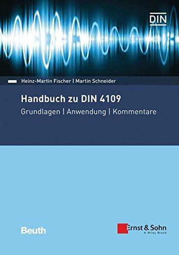 Handbuch zu DIN 4109 - Schallschutz im Hochbau: Grundlagen - Anwendung - Kommentare (Beuth Kommentar) Gebundenes Buch – 12. Dezember 2018 Heinz-Martin Fischer Martin Schneider 3410274057 Bau- und Umwelttechnik
