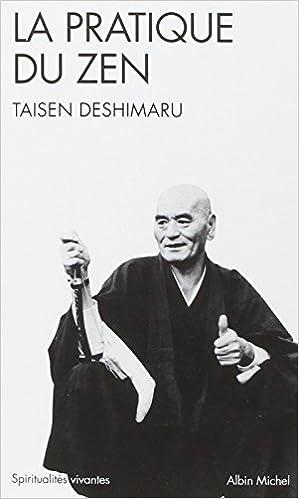 Téléchargement La Pratique du Zen pdf