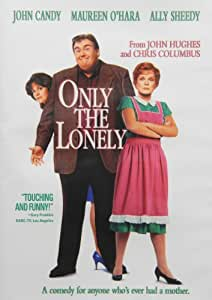 Only the Lonely /