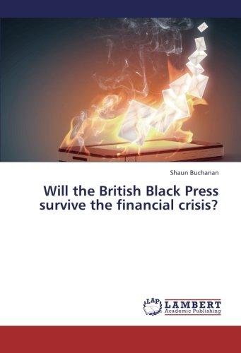 Will the British Black Press survive the financial crisis? pdf epub