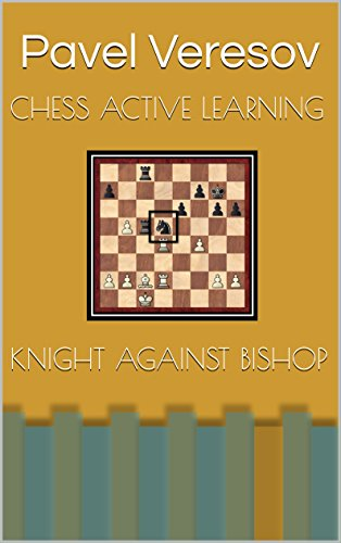 Chess Active Learning - Knight against Bishop ()