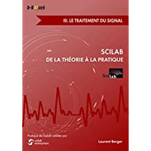 Scilab : De la théorie à la pratique - III. Le traitement du signal