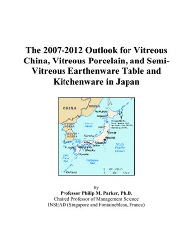 (The 2007-2012 Outlook for Vitreous China, Vitreous Porcelain, and Semi-Vitreous Earthenware Table and Kitchenware in Japan)