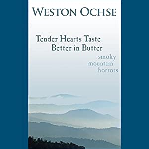 Tender Hearts Taste Better in Butter Hörbuch