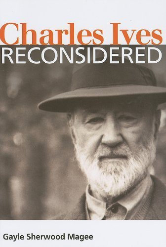 Charles Ives Reconsidered (Music in American Life) by Gayle Sherwood Magee - Mall Sherwood