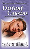 Distant Cousins: Contemporary Gay Male Romance