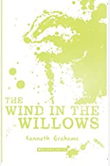 Scholastic Classics: The Wind In The Willows Paperback