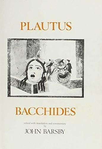 Plautus: Bacchides (Aris and Phillips Classical Texts)