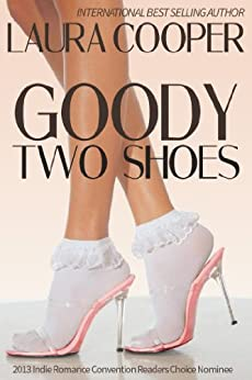 Goody Two Shoes by [Cooper, Laura]