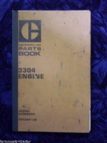 Caterpillar 3304 Engine OEM Parts Manual 2B4364-UP (Caterpillar 3304 Engine)