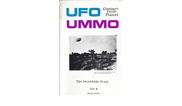 Amazon com: Ufo Contact from Planet Ummo, Vol  2 (9780960855896