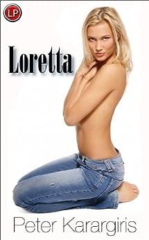 Loretta by [Karargiris, Peter]