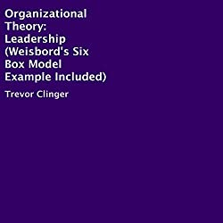 Organizational Theory: Leadership