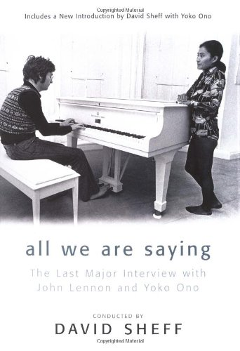Download All We Are Saying: The Last Major Interview with John Lennon and Yoko Ono PDF Text fb2 book