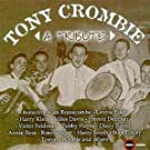 Tribute by Tony Crombie