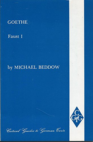Goethe: Faust I (Critical Guides to German Texts) (Pt. 1)