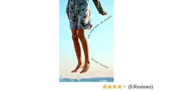 Amazon The Anatomy Of Wings Ebook Karen Foxlee Kindle Store