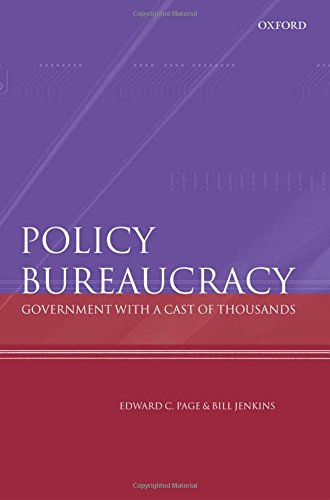 Policy Bureaucracy: Government with a Cast of Thousands