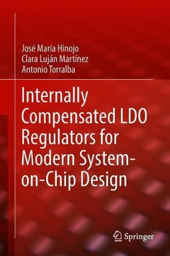 Internally Compensated LDO Regulators for Modern System-on-Chip (Ldo Dropout Voltage)