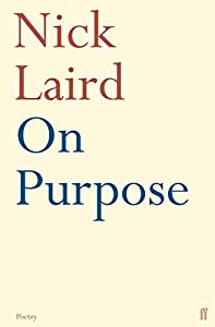 On Purpose by Nick Laird (2007-08-16)