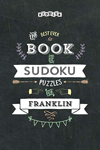 The Best Ever Book of Sudoku Puzzles for Franklin