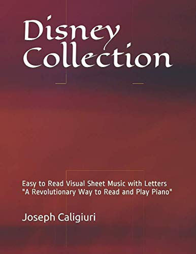 (Disney Collection: Easy to Read Visual Sheet Music with Letters