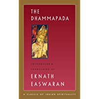 The Dhammapada (Easwaran's Classics of Indian Spirituality Book 3) (English Edition)