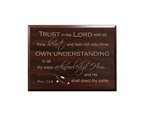 Trust in the Lord with all thine heart; and lean not unto thine own understanding In all thy ways acknowledge Him, and He shall direct... Proverbs 3:5-6 Decorative Carved Wood Sign Quote, Faux Cherry ()
