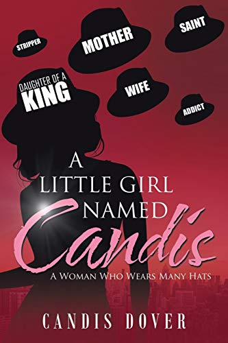 A Little Girl Named Candis: A Woman Who Wears Many
