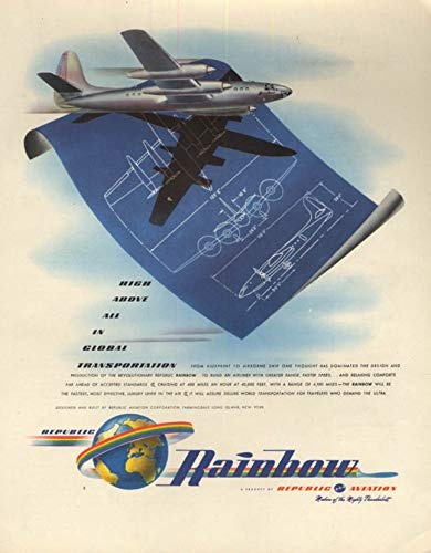 High Above All in Global Transportation Republic Aviation Rainbow ad 1946 F
