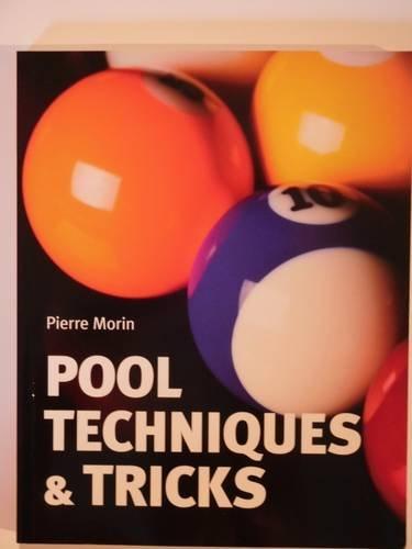 Pool Techniques and Tricks por Pierre Morin