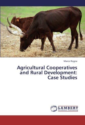 Download Agricultural Cooperatives and Rural Development: Case Studies pdf epub