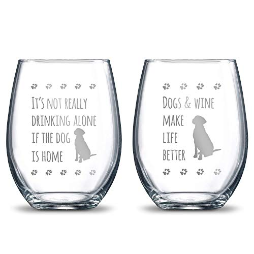 (It's Not Really Drinking Alone if the Dog is Home + Dogs and Wine Make Life Better 21oz. Etched Stemless Wine Glasses | 2 Glass Set Packed in an Stylish Gift Box | The Perfect Dog Lovers Gift)